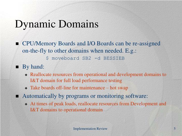 Dynamic Domains