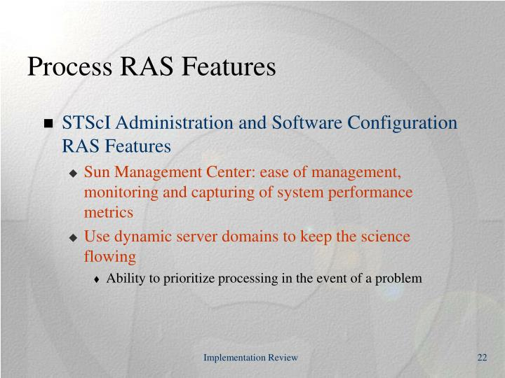 Process RAS Features
