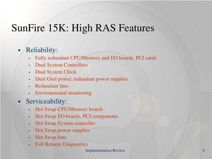 SunFire 15K: High RAS Features