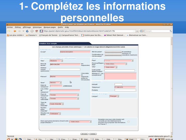 1- Complétez les informations personnelles