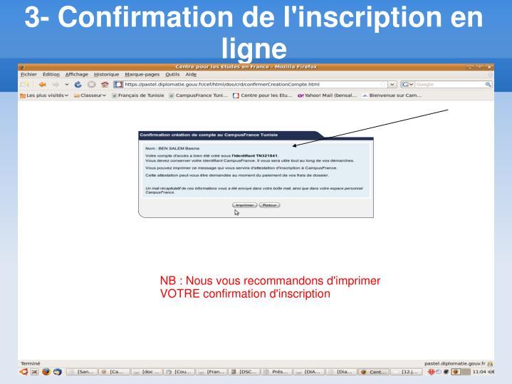 3- Confirmation de l'inscription en ligne