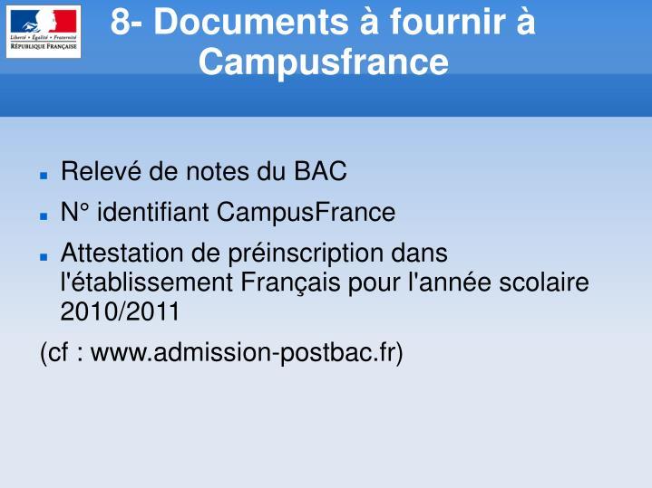 8- Documents à fournir à Campusfrance