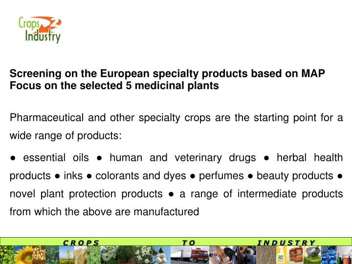 Screening on the European specialty products based on MAP