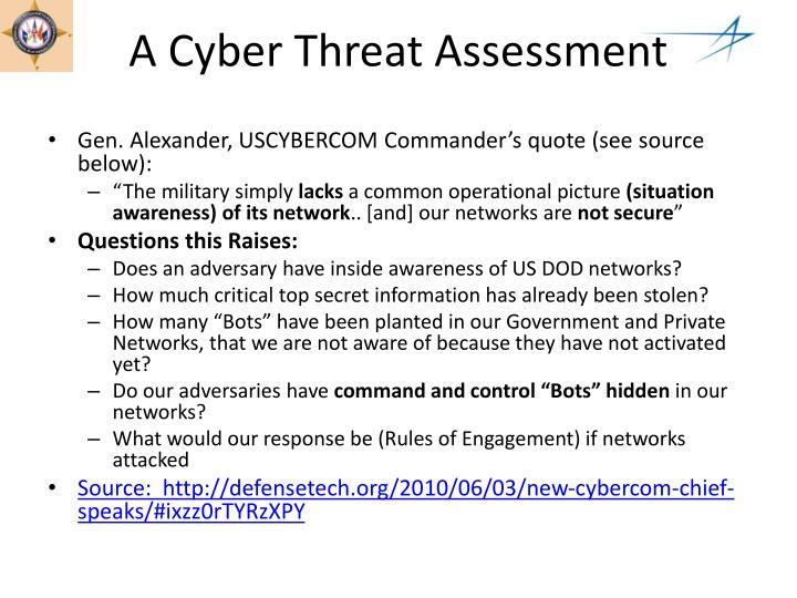A Cyber Threat Assessment