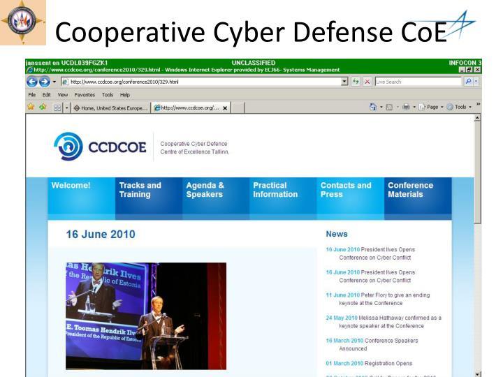 Cooperative Cyber Defense CoE