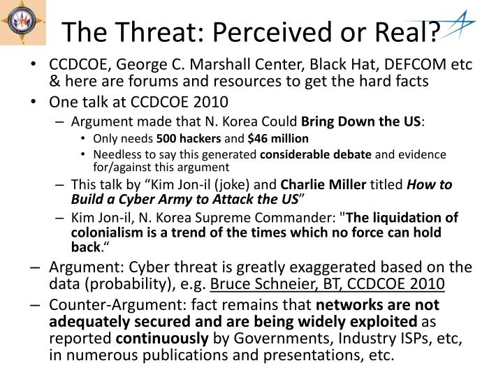 The Threat: Perceived or Real?