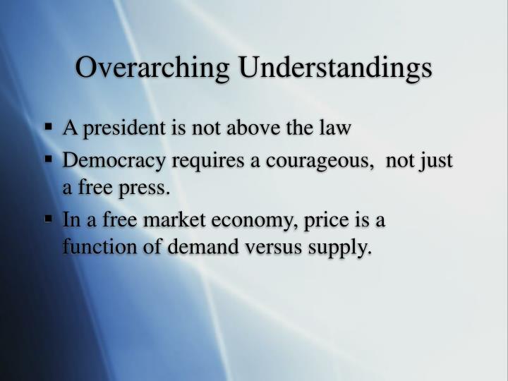 Overarching Understandings