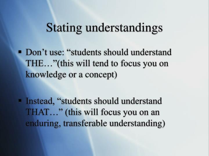 Stating understandings