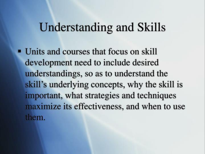 Understanding and Skills