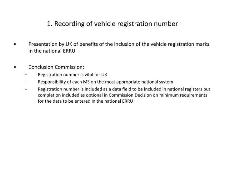 1. Recording of vehicle registration number