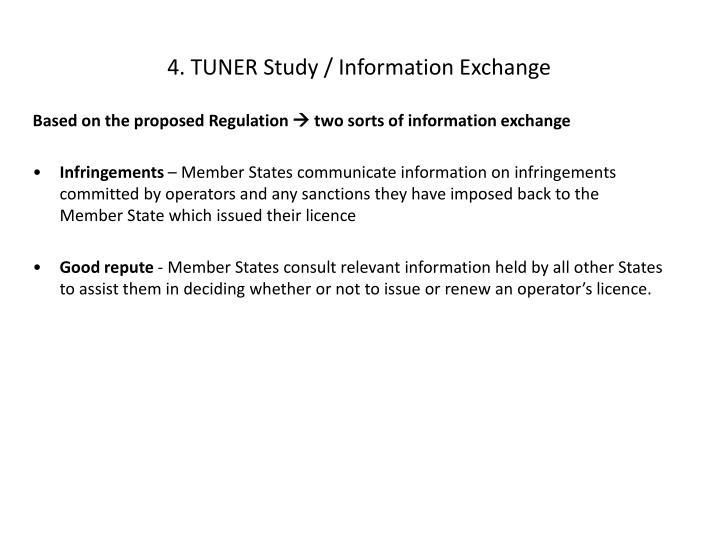 4. TUNER Study / Information Exchange