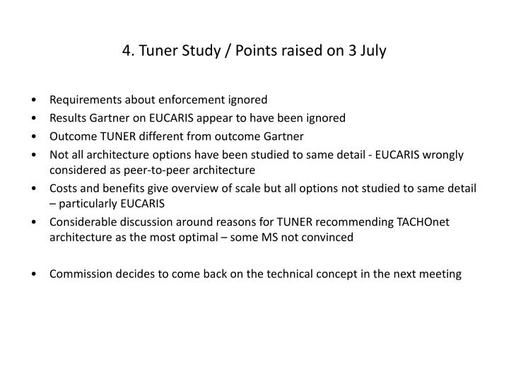 4. Tuner Study / Points raised on 3 July