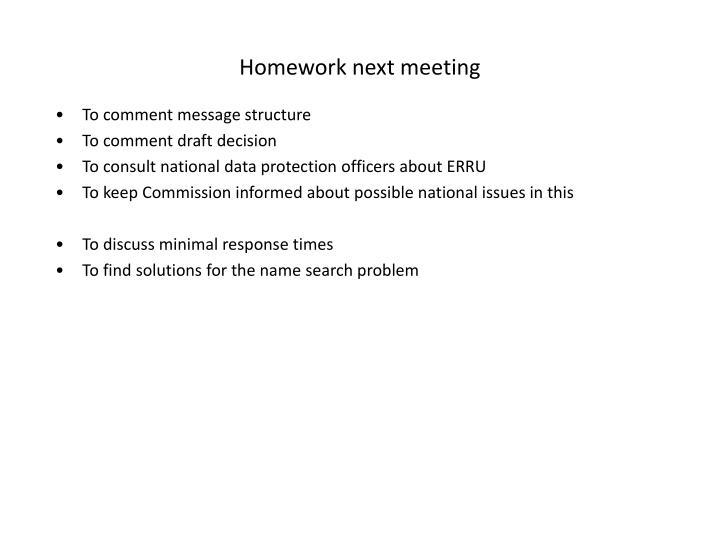 Homework next meeting