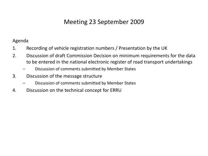 Meeting 23 September 2009