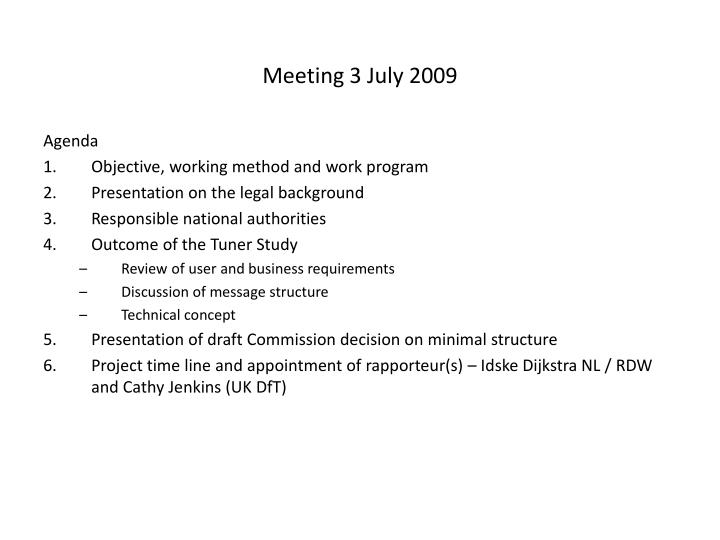 Meeting 3 July 2009