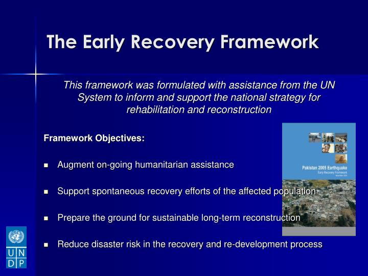The Early Recovery Framework