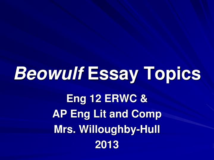essay on reputation in beowulf Free essay: beowulf essay there are many an envious dane named unferth taunts beowulf and accuses him of being unworthy of his reputation beowulf responds.