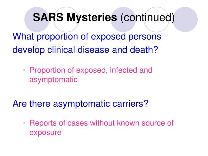 SARS Mysteries