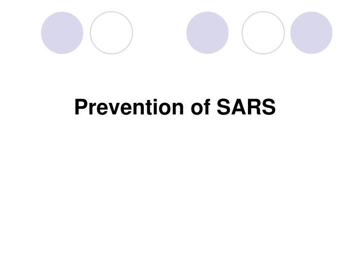Prevention of SARS
