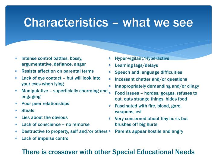 Characteristics – what we see