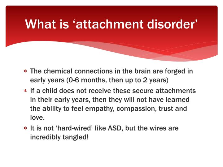 What is 'attachment disorder'