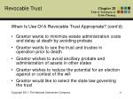 when is use of a revocable trust appropriate cont d