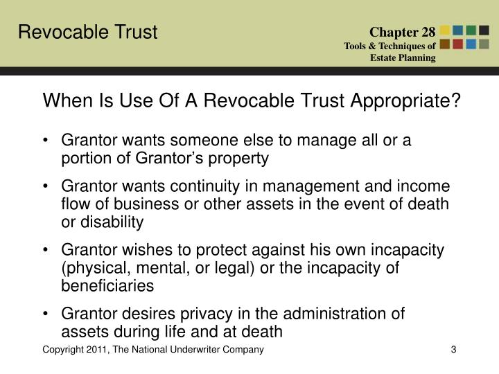When is use of a revocable trust appropriate