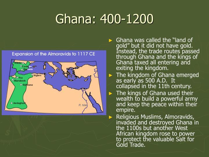 Ghana: 400-1200