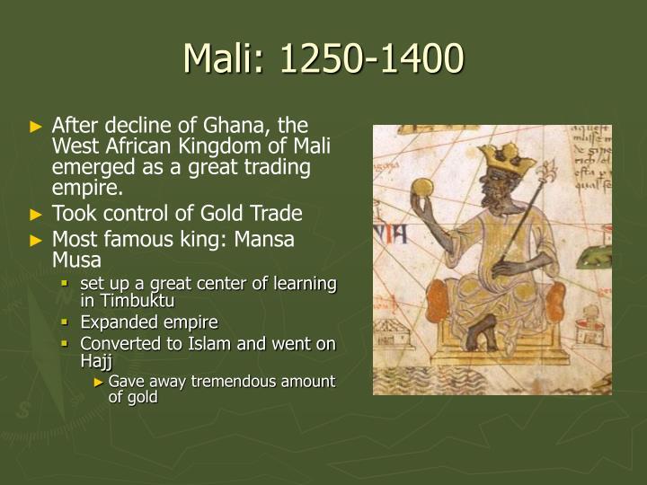 Mali: 1250-1400