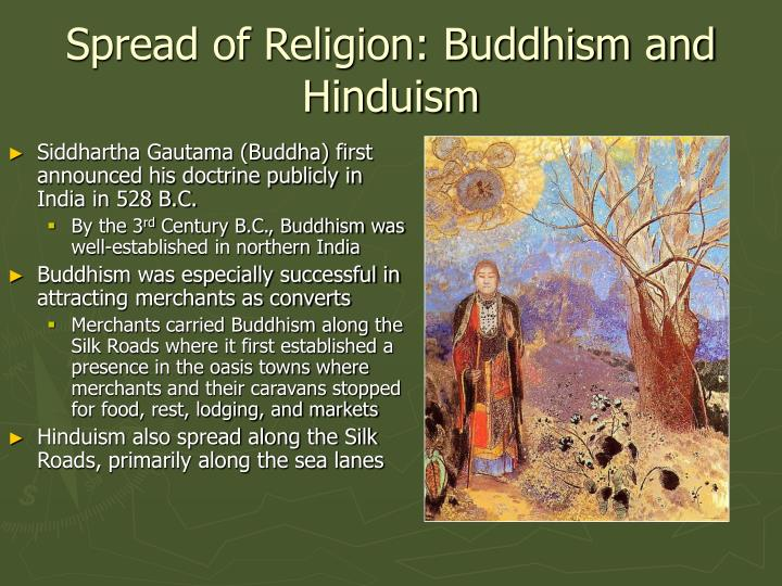 Spread of Religion: Buddhism and Hinduism