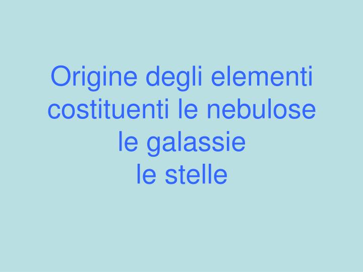 Origine degli elementi