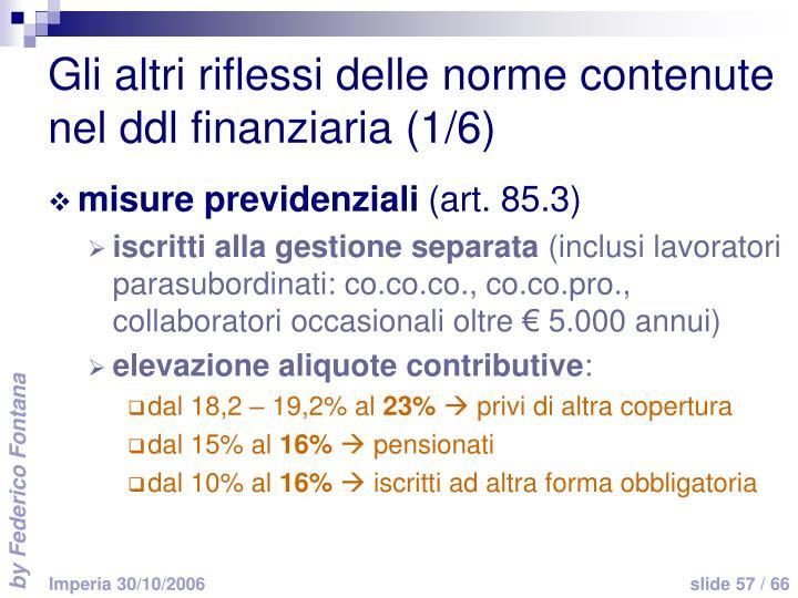 Gli altri riflessi delle norme contenute nel ddl finanziaria (1/6)