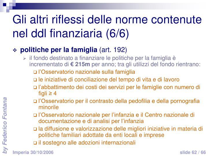 Gli altri riflessi delle norme contenute nel ddl finanziaria (6/6)