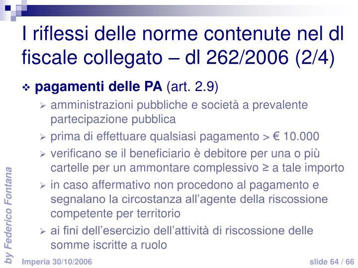 I riflessi delle norme contenute nel dl fiscale collegato – dl 262/2006 (2/4)