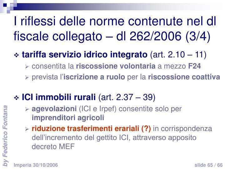 I riflessi delle norme contenute nel dl fiscale collegato – dl 262/2006 (3/4)