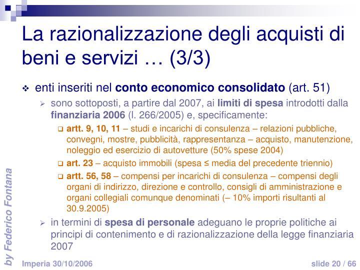 La razionalizzazione degli acquisti di beni e servizi … (3/3)