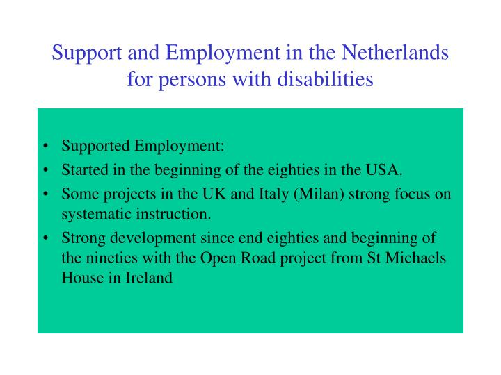 Support and Employment in the Netherlands for persons with disabilities