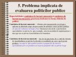 5 problema implicata de evaluarea politicilor publice