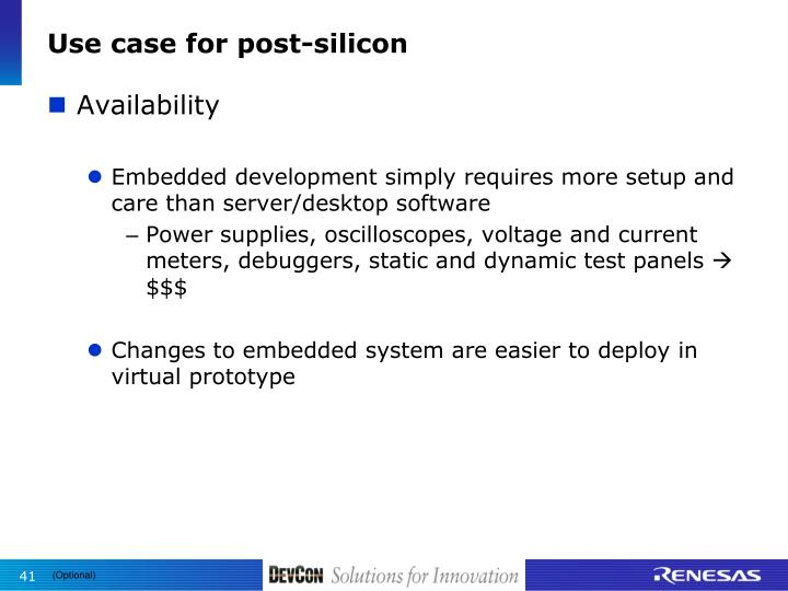 Use case for post-silicon