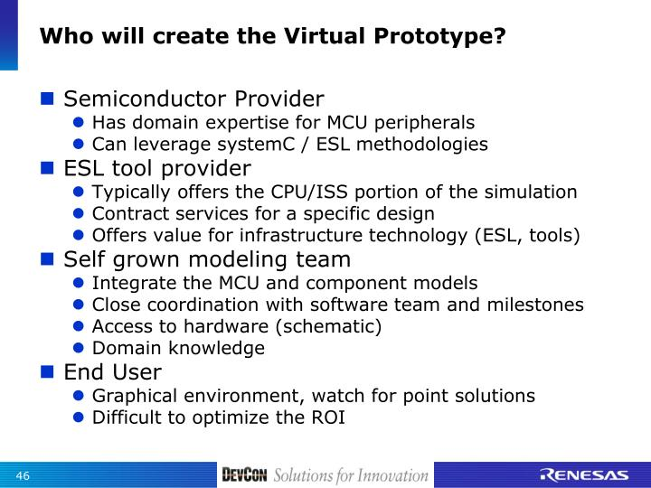 Who will create the Virtual Prototype?