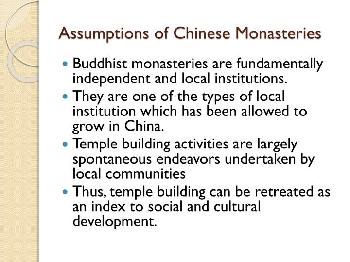 Assumptions of chinese monasteries