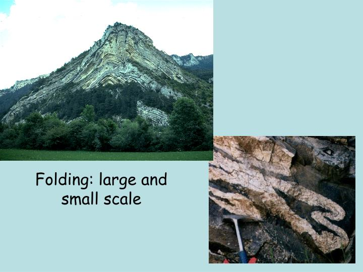Folding: large and small scale
