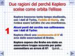 due ragioni del perch keplero scelse come orbita l ellisse