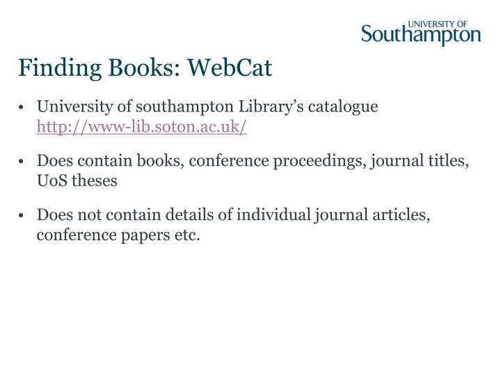 Finding Books: WebCat