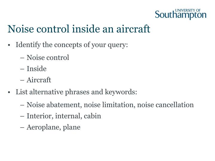 Noise control inside an aircraft
