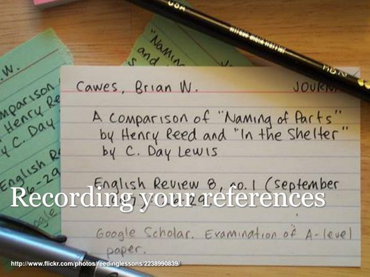 Recording your references