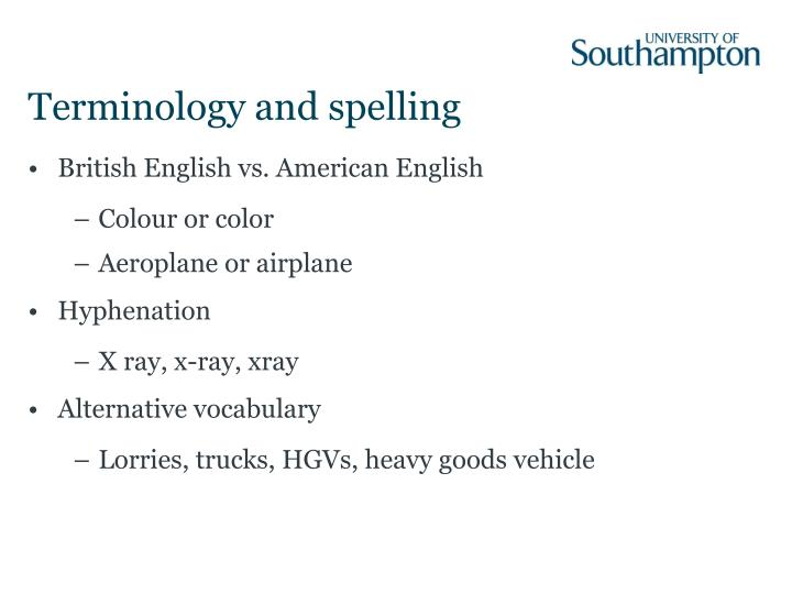 Terminology and spelling