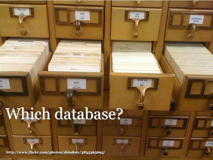 Which database?