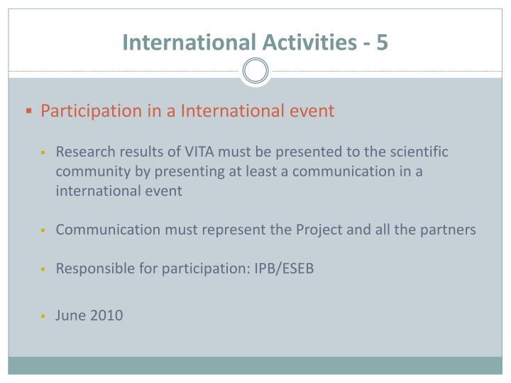 International Activities - 5