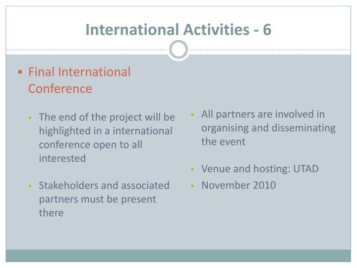 International Activities - 6
